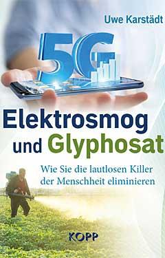 Buch von Uwe Karstädt: Elektrosmog und Glyphosat